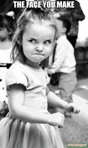 the face you make meme angry toddler 56479 memeshappen