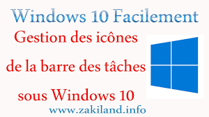 icone du bureau disparu windows 10 facilement tuto gestion des icônes de la barre des