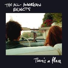 A Place There S A Place By The All American Rejects On Spotify