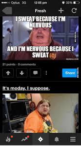 Nervous Meme - nervous sweating meme sweating best of the funny meme