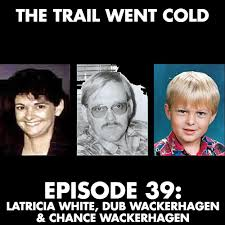Dub Meme - the trail went cold episode 39 latricia white dub wackerhagen
