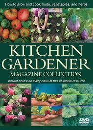 kitchen gardener magazine collection editors and contributors of