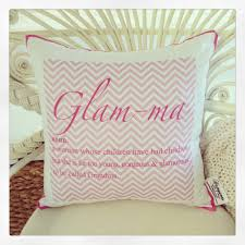 glam ma cushion the perfect gift for mother u0027s day available on
