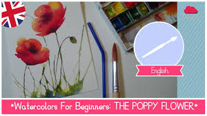 watercolors for beginners how to paint poppy flowers using a