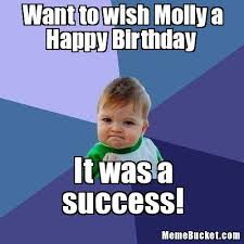 Meme Molly - want to wish molly a happy birthday create your own meme
