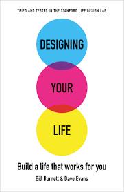 Designing by Book Designing Your Life Design Week