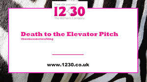 elevator death death to the elevator pitch u2013 networking 1230 twc