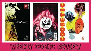 weekly comic review sunflower 1 clean room 1 cognetic 1 youtube