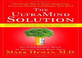 ultramind solution book fix your broken brain by healing the ultramind solution fix your broken brain by healing your body first