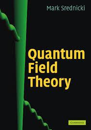 quantum mechanics and quantum field theory physics