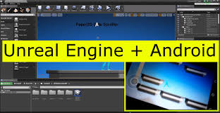 android development process with engine 4 - Android Engine