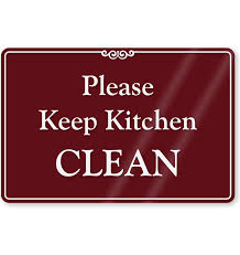 keep kitchen clean keep kitchen clean showcase sign food cafeteria lunchroom sign