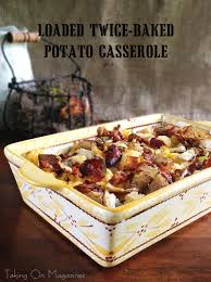 Pure Comfort Loaded Twice Baked Potato Casserole