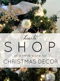 A Home Decor Store by Livelovediy How To Shop At A Thrift Store For Christmas Decor
