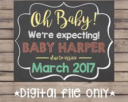happy everything sign everything pregnancy letsgetchalky