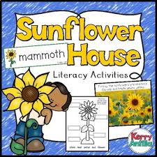 Sunflower House Literacy Activities by Kerry Antilla  TpT