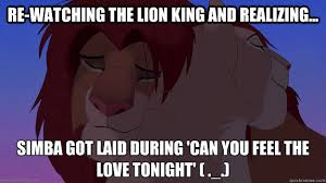 Feel The Love Meme - can you feel the love tonight memes quickmeme