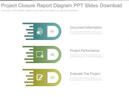 project closure report template ppt project closure report diagram ppt slides powerpoint