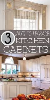 facelift kitchen cabinets ways to upgrade your kitchen cabinets