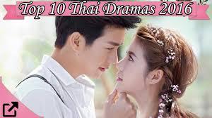 download film thailand komedi romantis 2015 top 10 thai dramas of 2016 youtube