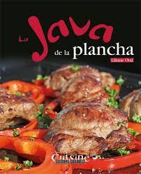 editions sud ouest cuisine la java de la plancha aux editions sud ouest plancha la cuisine