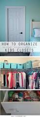 how to organize and maintain kids closets clean mama