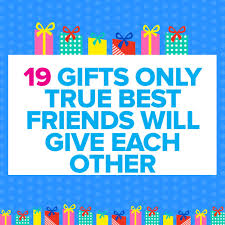 19 gifts only true best friends will give each other