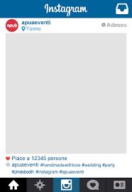 cornici foto gratis italiano photobooth cornice personalizzata di instagram in formato
