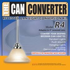 Convert Recessed Light To Pendant The Can Converter Recessed Can Light Conversion Kits