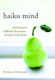 haiku mind 108 poems to cultivate awareness and open your heart