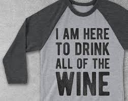 funny wine shirt etsy