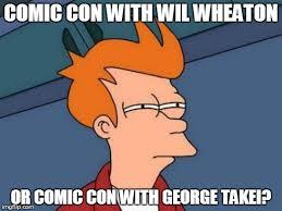 Comic Con Meme - futurama fry meme imgflip