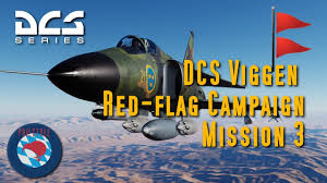 The Red Flag Campaign Ajs 37 Viggen 16 2 Red Flag Campaign Mission 3 Youtube