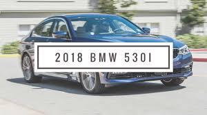 2018 bmw 5 series kelley new 2018 bmw 5 series 530i 252hp luxury line youtube