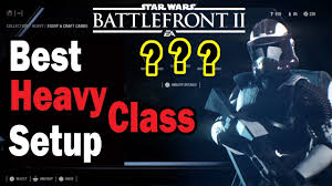 best heavy class setup star wars battlefront 2 youtube