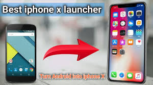 turn android into iphone best iphone x launcher app s day gift app turn