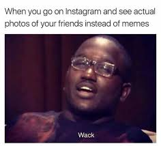 Meme Instagram - dopl3r com memes when you go on instagram and see actual photos
