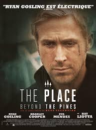The Place Beyond the Pines / Мястото отвъд дърветата (2012)