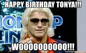 Tonya Meme - happy birthday tonya woooooooooo ric flair woooo meme