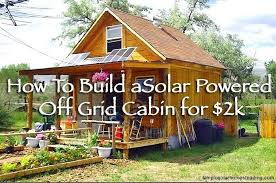off grid living ideas wonderful grid living ideas a sqft solar powered off grid cabin for