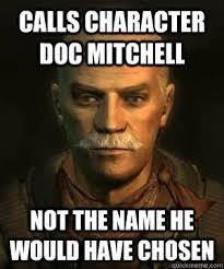 Mitchell Meme - doc mitchell memes quickmeme
