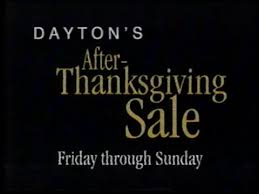 dayton s after thanksgiving sale commercial 1994