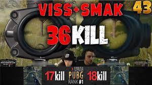 pubg rankings pubg rank 1 viss smak 36 kills duo playerunknown s