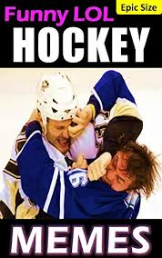Funny Nhl Memes - hockey memes funny nhl fights wacky ice girls flying pucks