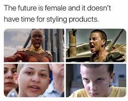 Future Meme - dopl3r com memes the future is female and it doesnt have time