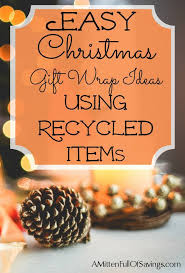 christmas gift wrap ideas using recycled items