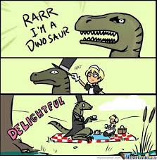 Funny T Rex Meme - t rex memes best collection of funny t rex pictures