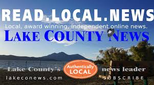 lake county news california award winning independent local news