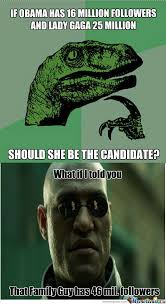 Presidential Memes - rmx lady gaga 4 president by horomx meme center