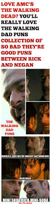 The Walking Dead Funny Memes - the walking dead negan vs rick funny memes dad puns